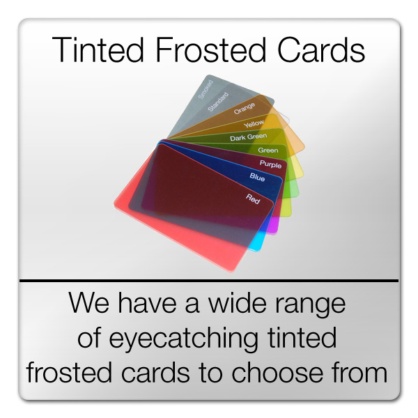 wide range of tinted frosted