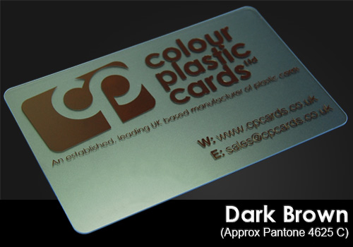 dark brown printed on a frosted plastic card