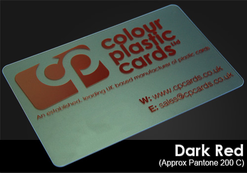 dark red printed on a frosted plastic card