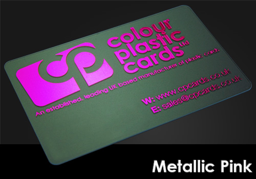 metallic pink printed on a frosted plastic card