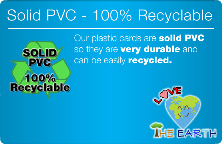 PVC plastic cards are 100% recyclable